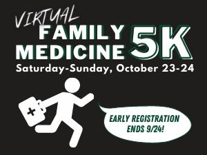 Support the Future of Family Medicine – Register for the Family Medicine 5K!