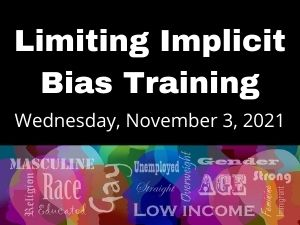 Limiting Implicit Bias Training to be Held in November